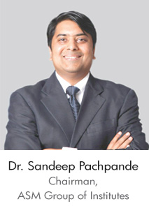 Dr. Sandeep Pachpande - Chairman, ASM Group of Institutes