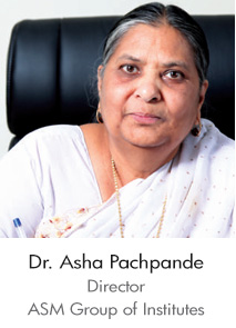 Dr. Asha Pachpande – Director, ASM Group of Institutes
