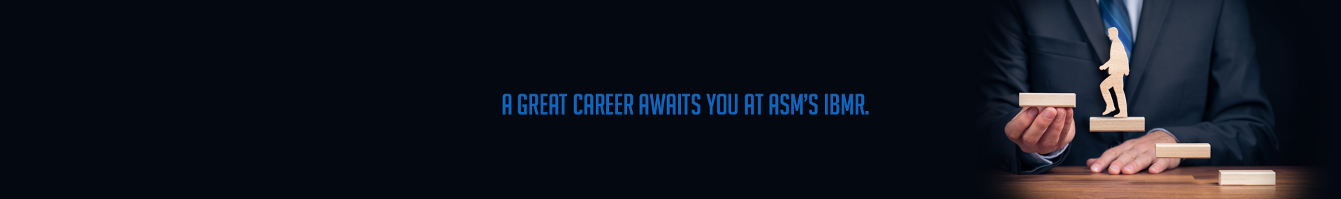 Career Awaits You at ASM's IBMR