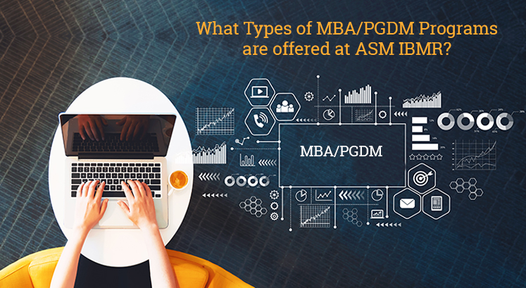 Of MBA/PGDM Programs Are Offered At ASM IBMR