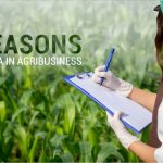 5 Advantages of MBA Agribusiness management