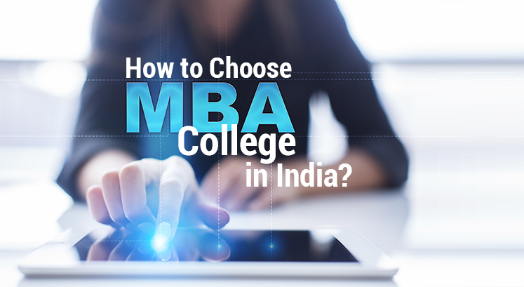 How to Choose MBA College in India