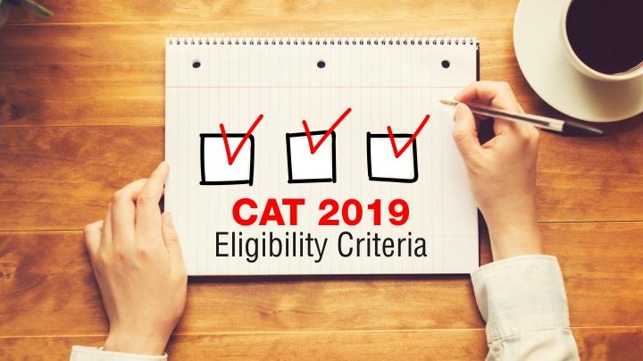 CAT 2019 Eligibility Criteria