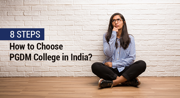 How to Choose PGDM College