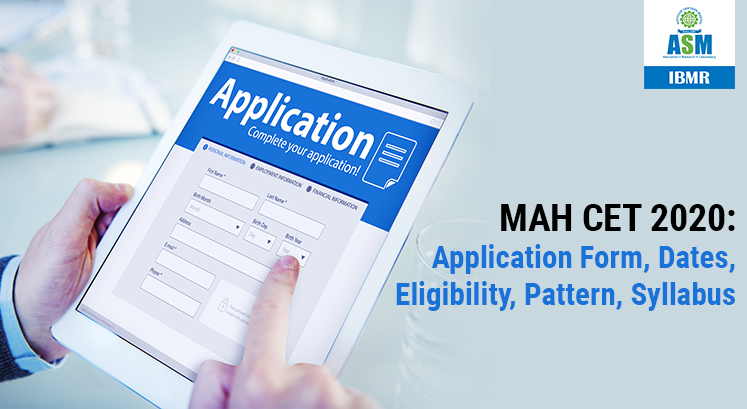 MAH-CET 2020: Application Form, Dates, Eligibility, Preparation Tips & More