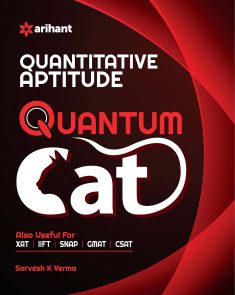 Quantitative Aptitude Quantum Cat Common Admission Tests By Sarvesh K Verma