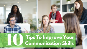 How To Improve Communication Skills - 10 Tips