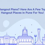 Hangout Places in Pune For You