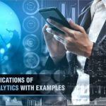 Applications of Business Analytics with Examples