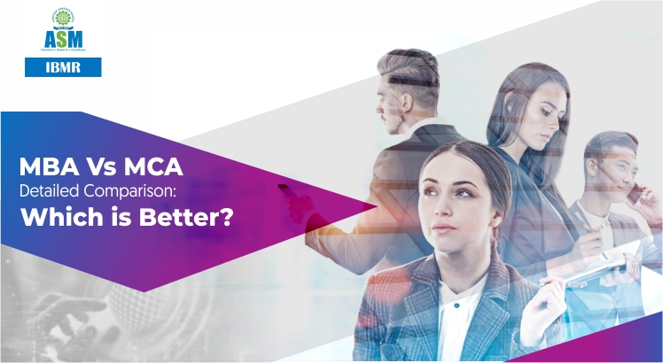 MBA Vs MCA Detailed Comparison