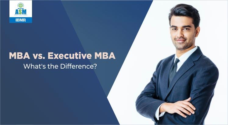 - MBA vs Executive MBA
