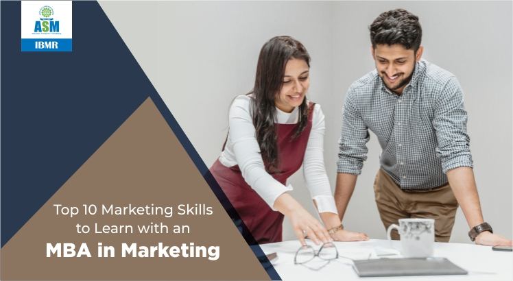 10 Marketing Skills to Learn with an MBA in Marketing