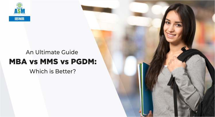 MBA vs MMS vs PGDM - Which is Better
